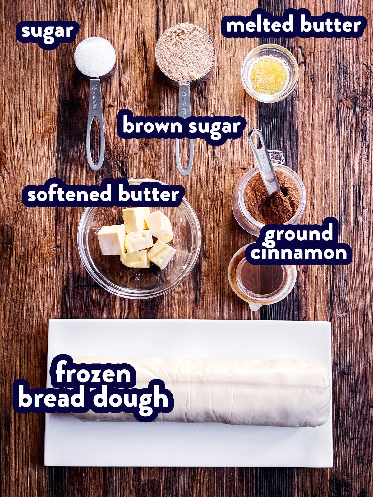 ingredients for bread dough cinnamon rolls with text labels
